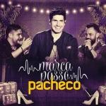 Pacheco – Marcapasso Part. Jorge & Mateus