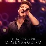 Thiago Servo – CD O Mensageiro