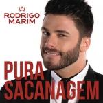Rodrigo Marim – Pura Sacanagem