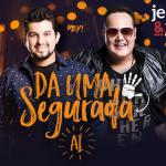 """Jeann & Julio lançam a nova música de trabalho """"Da Uma Segurada Aí"""""""