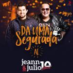 """Jeann & Julio lançam a música """"Dá Uma Segurada Aí"""" em todas as plataformas digitais"""