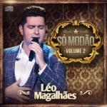 Léo Magalhães – CD Só Modão Volume 02