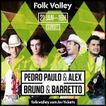 """Agito em dose dupla: """"Folk Valley"""" traz Pedro Paulo & Alex e Bruno & Barretto"""