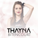 Thayná Bitencourt: Uma das grandes apostas para 2017