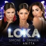 Simone & Simaria – Loka ft. Anitta