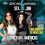 """Simone & Simaria lançam novo DVD """"Live"""" no Espaço das Américas"""