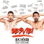 Cacio & Marcos – Desviei