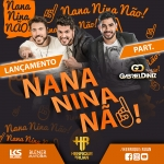 Henrique & Ruan – Nana Nina Não Part. Gabriel Diniz