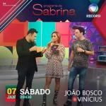 João Bosco & Vinícius cantam no Programa da Sabrina deste sábado (7)