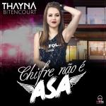 "Thayná Bitencourt lança a música ""Chifre Não É Asa"""