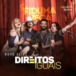 Fiduma & Jeca – Direitos Iguais