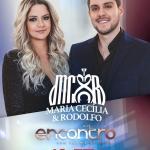 Maria Cecília & Rodolfo agitam o Encontro com Fátima Bernardes desta sexta-feira (10)