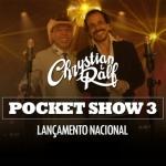 Chrystian & Ralf – EP Pocket Show 3