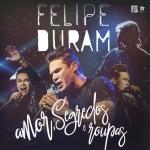 Felipe Duram – CD Amor, Segredo e Roupas