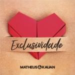 Matheus e Kauan – Exclusividade