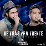Henrique & Juliano – De Trás Pra Frete