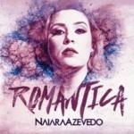 Naiara Azevedo – EP Romântica