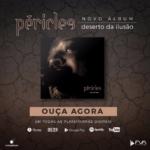 """Péricles lança novo disco """"Deserto da Ilusão"""" com participações de sertanejos"""