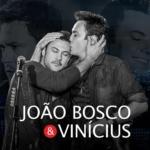 """João Bosco & Vinícius lançam lyric vídeo da música """"Precipício"""""""