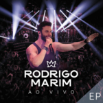 Rodrigo Marim – EP Ao Vivo Em São Paulo