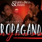 "Flavio Di Paula & Isaias lançam a música ""Propaganda Enganosa"""