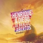 Henrique & Diego – CD De Braços Abertos