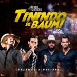 """Brenno & Matheus lançam """"Tinindo de Baum"""" com Léo & Raphael"""