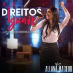 """Allana Macedo divulga o clipe da música """"Direitos Iguais"""""""