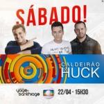 Yago & Santhiago no Caldeirão do Huck deste sábado (22)