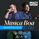 Henrique & Diego e Zé Felipe no Música Boa Ao Vivo desta terça-feira (25)