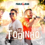 Paulo & Jean – Seu Todinho