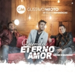 Gustavo Mioto – Querido, Eterno Amor Part. Bruno & Marrone