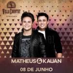 Matheus & Kauan agitam o Villa Country em Junho