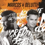 Marcos & Belutti – CD Acredite