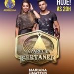 Mariana & Mateus no Aparecida Sertaneja desta terça-feira (16)