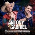 Antony & Gabriel – CD Os Cachaceiros Também Amam