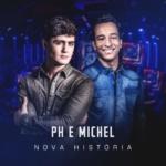 PH & Michel – CD Nova História