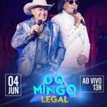 Milionário & Marciano no Domingo Legal deste domingo (04)