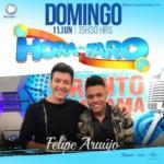 Felipe Araújo no Hora do Faro deste domingo (11)