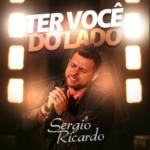 Sergio Ricardo – Ter Você do Lado
