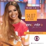 Solange Almeida no Encontro com Fátima Bernardes desta sexta-feira (14)