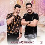 João Neto & Frederico no Encontro com Fátima Bernardes desta sexta-feira (28)