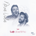 Lu & Robertinho – CD Nova Vida