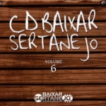 Baixar Sertanejo – CD Volume 6