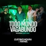 """Gustavo Moura & Rafael lançam """"Todo Mundo Vagabundo"""" com Cleber & Cauan"""