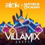 Alok – VillaMix (Suave) Ft. Matheus & Kauan