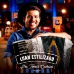 Luan Estilizado – CD Pra Tomar Cachaça