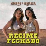 Simone & Simaria – Regime Fechado