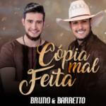 """Bruno & Barretto lançam a nova música de trabalho """"Cópia Mal Feita"""""""