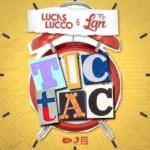 """Lucas Lucco lança seu novo single """"Tic Tac"""" com MC Lan"""